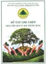 """Quỹ Bảo vệ và Phát triển rừng tỉnh phát hành """"Sổ tay ghi chép nhận tiền dịch vụ môi trường rừng"""""""